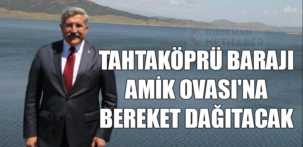 """YAYMAN """"TAHTAKÖPRÜ BEREKET DAĞITACAK"""""""