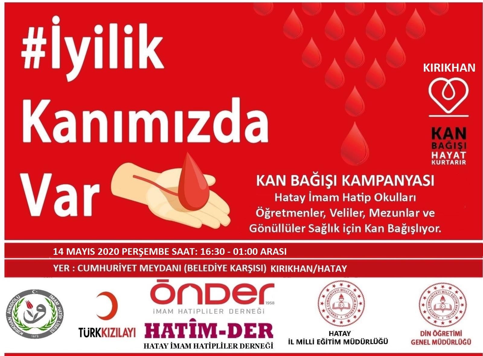 'İYİLİK KANIMIZDA VAR'