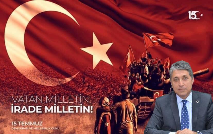 """Başkan Yavuz """"15 Temmuz; 'vatan bizim irade bizim' diyen milletin demokrasi zaferidir"""""""