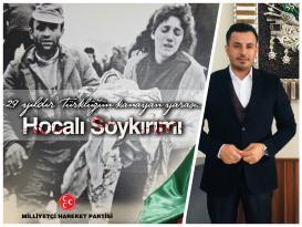 """Cirnooğlu """"Hocalı Soykırımı bir insanlık suçudur"""""""